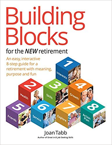 Building Blocks for the NEW Retirement